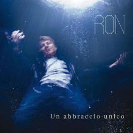 Un Abbraccio Unico - Ron
