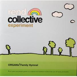 Organic Family Hymnal - Rend Collective