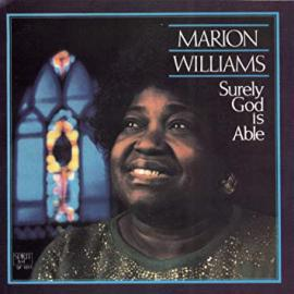 Surely God Is Able - Marion Williams