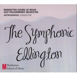 The Symphonic Ellinton - Manhattan School Of Music Jazz Philharmonic Orchestra