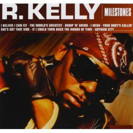 Milestones - R. Kelly