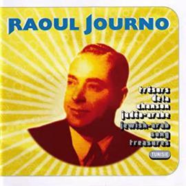 Trésors de la chanson Judéo-Arabe - Raoul Journo