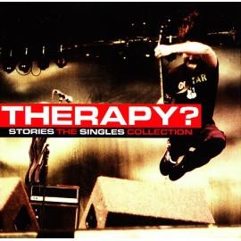 Stories: The Singles Collection - Therapy?