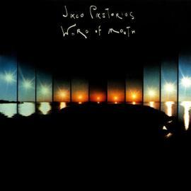 Word Of Mouth - Jaco Pastorius