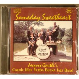 Someday Sweetheart - Jacques Gauthé And His Creole Rice Jazz Band
