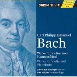 Werke Für Violine Und Hammerflügel / Works For Violin And Pianoforte - Carl Philipp Emanuel Bach