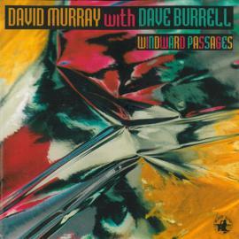 Windward Passages - David Murray