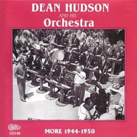 More 1944-1950 - Dean Hudson And His Orchestra