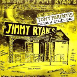 A Night At Jimmy Ryan's - Tony Parenti And His Deans Of Dixieland