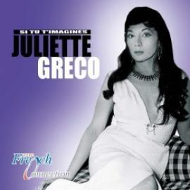 Si Tu T'Imagines - Juliette Gréco