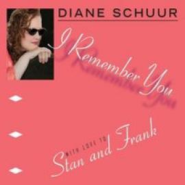 I Remember You - Diane Schuur