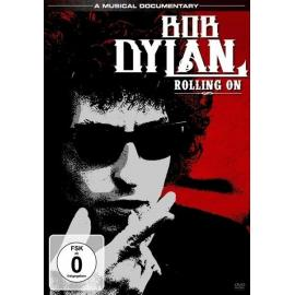 ROLLING ON - Bob Dylan
