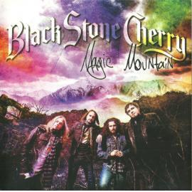 Magic Mountain - Black Stone Cherry