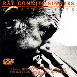 Greatest Hits - The Ray Conniff Singers