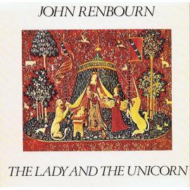 The Lady And The Unicorn - John Renbourn