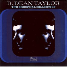 The Essential Collection - R. Dean Taylor