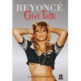 BEYONCE - GIRL TALK - DOCUMENTARY