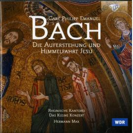 Die Auferstehung Und Himmelfahrt Jesu WQ 240 Oratorium / Osterkantate WQ 244 - Carl Philipp Emanuel Bach