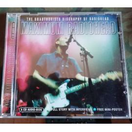 Maximum Radiohead (The Unauthorised Biography Of Radiohead) - Radiohead