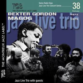 Jazz Trio Live With Guests - Dexter Gordon
