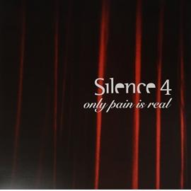 Only Pain Is Real - Silence 4