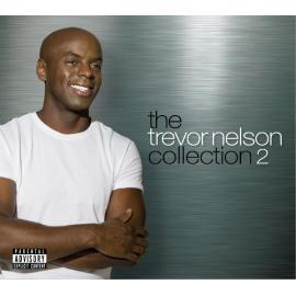 The Trevor Nelson Collection 2 - Trevor Nelson