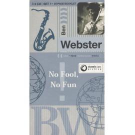 No Fool, No Fun - Ben Webster