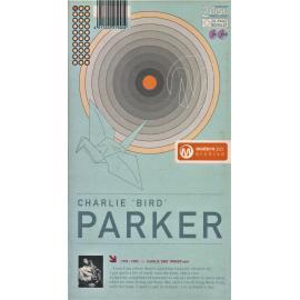 """Charlie """"Bird"""" Parker - Charlie Parker"""