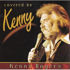 Covered By Kenny - Kenny Rogers