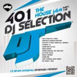 DJ Selection 401: The House Jam Part 118 - Various Production