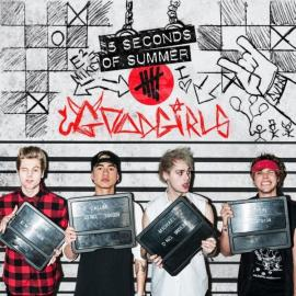 Good Girls  - 5 Seconds Of Summer
