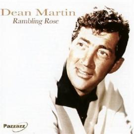 Ramblin Rose - Dean Martin