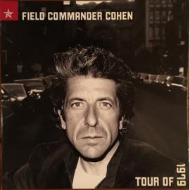 Field Commander Cohen: Tour Of 1979 - Leonard Cohen
