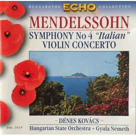 "Symphony No.4 ""Italian"" / Violin Concerto - Felix Mendelssohn-Bartholdy"