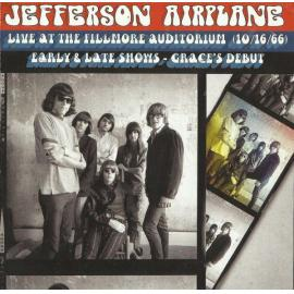 Live At The Fillmore Auditorium (10/16/66) Early & Late Shows - Grace's Debut - Jefferson Airplane