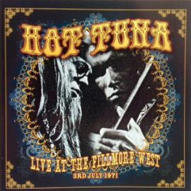 Live At The Fillmore West 3rd July 1971 - Hot Tuna