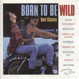 Born To Be Wild - Various Production