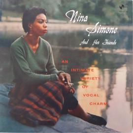 Nina Simone And Her Friends - Nina Simone