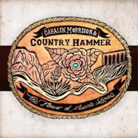 The Flower Of Muscle Shoals - Cahalen Morrison & Country Hammer