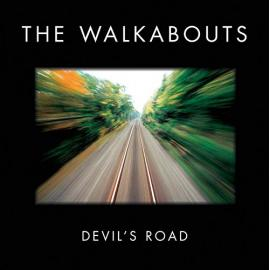 Devil's Road - The Walkabouts