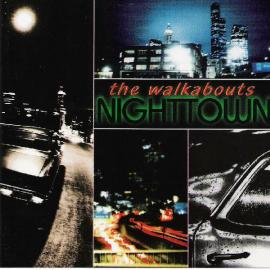 Nighttown - The Walkabouts