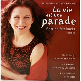 La Vie Est une Parade - Patrice Michaels