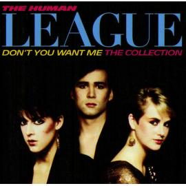 Don't You Want Me (The Collection) - The Human League