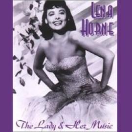LADY & HER MUSIC - LENA HORNE