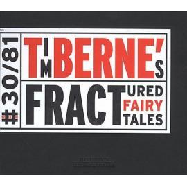 Tim Berne's Fractured Fairy Tales - Tim Berne