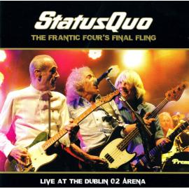 The Frantic Four's Final Fling - Live At The Dublin O2 Arena - Status Quo