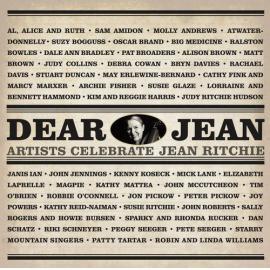 Dear Jean - Artists Celebrate Jean Ritchie - Various Production
