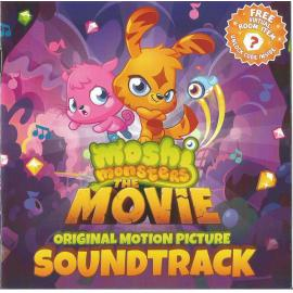 Moshi Monsters: The Movie Soundtrack - Moshi Monsters