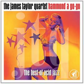 Hammond A Go-Go - The James Taylor Quartet