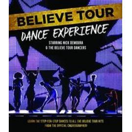 Believe Tour Dance Experience - Justin Bieber